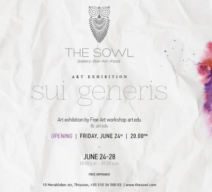 Ομαδική έκθεση «Sui Generis»  στο The Sowl